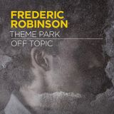 The Centrifuge Radio Show #99 - 7th Aug 2013 - Guest selection from Frederic Robinson