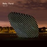 Baby Ford - Fabric 85