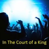In The Court of a King