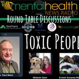 Round Table Discussions with Dr. Paul Meier: Toxic People