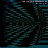 FLUX Mixtape Sequence #1