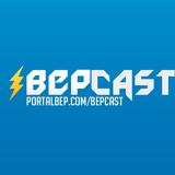 BEPCast S05E05 - A volta do BEP!