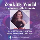 Dj Susie Qu Live  - RnB Zouk Party in Barcelona with Eglantine for Zouk My World Radio Australia