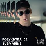 Pozykiwka #159 feat. Submarine
