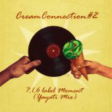 CreamConnection#2:7.1.6 label Moment(Yayati Mix)