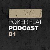 Poker Flat Podcast #01