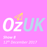 OzUK - Show 8 on Wired Radio @ Goldsmiths (12th December 2017)
