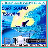 SURF SOUND TSUNAMI 2- Surf guitar: The Marketts, The Beach Boys, The Surfaris, The Shadows, Frogmen