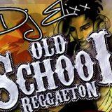 Old School Reggaeton  Mix