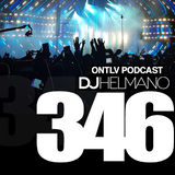ONTLV PODCAST - Trance From Tel-Aviv - Episode 346 - Mixed By DJ Helmano