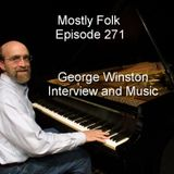Mostly Folk Episode 271 George Winston Interview and Music