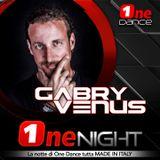 ONE NIGHT- GABRY VENUS (30 GENNAIO 2020)