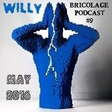 Bricolage Podcast #9 : Willy
