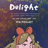 Delight @ Whitehart Bar (Sat 19th Jan 2019)