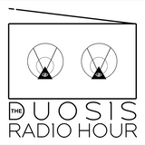 The Duosis Radio Hour 028