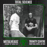 Total Science (CIA Records, Metalheadz, Shogun Audio) @ Metalheadz Bristol Promo Mix (13.03.2017)