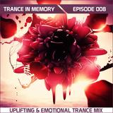 BaarT - Trance In Memory Ep. 008 (Uplifting & Emotional Trance Mix 2013)