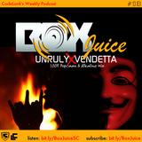 BoxJuice vol13 Unruly Vendetta