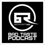 Bad Taste Podcast 021 - Trilo