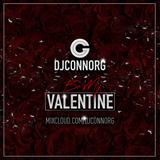 @DJCONNORG - BE MY VALENTINE