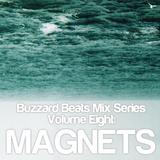 Buzzard Beats Mix Series Volume Eight: Magnets