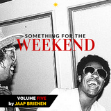 Something for the weekend - vol. 5
