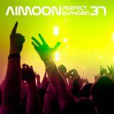Aimoon pres. Perfect Euphoria ep.37