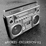 djKOKES - EXCURSION 03