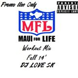 Maui 4 Life Workout Mix (FALL 14') (Promo Use Only)