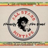 Friendly Fire Band: All Stars Mixtape (Mixed by Jam Jah Sound) 2017