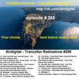 Airdigital - Trancefan Radioshow #288 2017-02-24