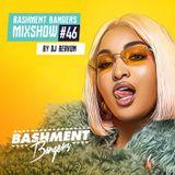 BASHMENTBANGERS MIXSHOW #46 BY DJ BERKUM