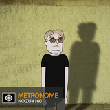 Metronome: Noizu