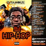 Hiphop & Rap Explicit 2017 Mix by DJ FAMOUS