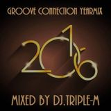 DJ Triple-M The Groove Connection Yearmix 2016