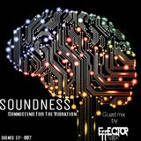 SOUNDNESS #002 guest mix by: EFFECTOR