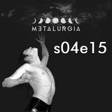 Metalurgia Capta Est | Metalurgia 12 II 2018
