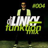 DJ LINKY - FUNKTION MIX #004