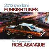 2012 Funkish Hardtop Mix