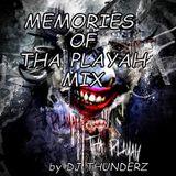 Memories of Tha Playah Mix