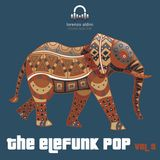 The Elefunk Pop vol 9