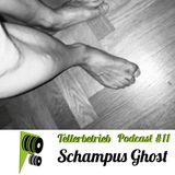 TB PODCAST #11 -- Schampus Ghost