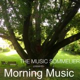 """THE MUSIC SOMMELIER -presents- """"MORNING MUSIC"""" JUST A LITTLE CREAM FOR YOUR MORNING COFFEE"""