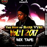 DJJUNKY PRESENTS - THE BEST OF BARE VYBZ VOL.1 MIXTAPE