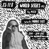 02.23.18 Fauve Radio - World Series #3 w/ MLCH - Episode: Middle Eastern