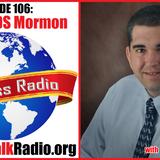 Episode 106: Former LDS Mormon