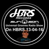 Universal Grooves Radio Show Presented By Sun Son AKA Coco Ariaz- Live On HBRS 13-04-16