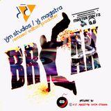 Break Dance Master Mix!  Vol #2  /  Exclusive RMXS by V.J. MAGISTRA    [BREAK DANCING EDITION]