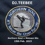 Northern & Motown Mix 15th Feb 2015.