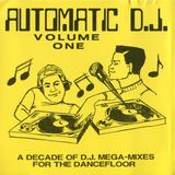 Automatic D.J. Volume One